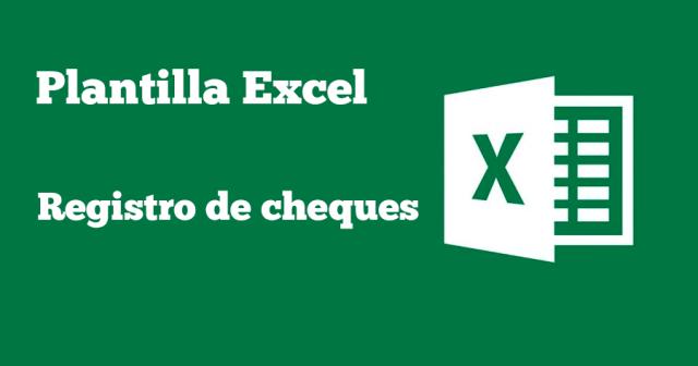 Plantilla Excel Registro De Cheques Plantillas Gratis