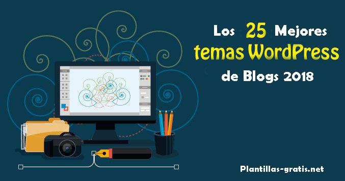 25 Mejores plantillas WordPress gratuitas de Blogger para crear un hermoso blog 2018.jpg